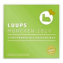 LUUPS München 2020: Stadtführer mit Gutscheinen (Sonstiges Zubehör)
