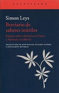 Breviario De Saberes Inútiles par Simon Leys