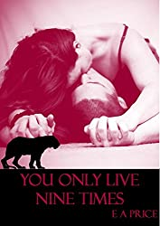 You Only Live Nine Times: Book Three Supernatural Enforcers Agency (English Edition)