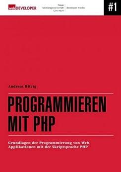 Programmieren mit PHP von [Hitzig, Andreas]