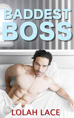 Baddest Boss (Boss Series Book 3) (English Edition) (Boss R 3)
