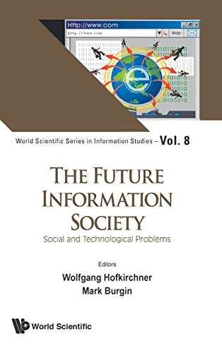 Future Information Society, The: Social And Technological Problems (World Scientific Series in Information Studies)
