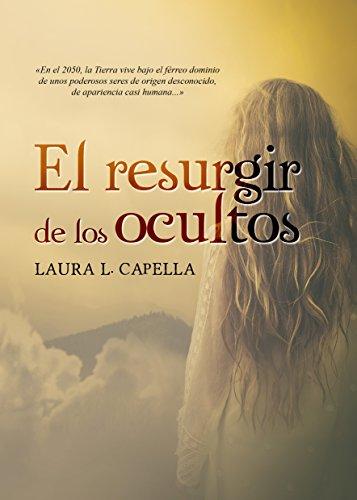 El resurgir de los ocultos por Laura L. Capella