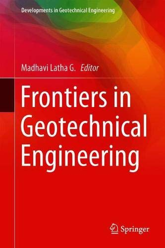 Frontiers in Geotechnical Engineering (Developments in Geotechnical Engineering)