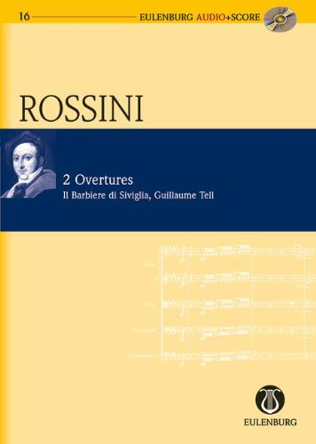2 Overtures - The Barber of Seville / William Tell - orchestra - study score + CD - (EAS 116)