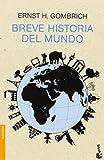 [(Breve historia del mundo)] [Author: Ernst H. Gombrich] published on (September, 2014)
