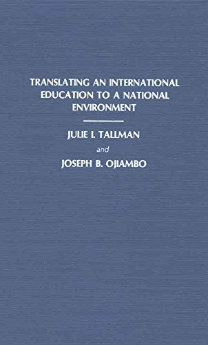 [(Translating an International Education to a National Environment : Papers Presented at the International Doctoral Student Conference Sponsored by the Doctoral Guild at the University of Pittsburgh School of Library and Information Science, September 23-25, 1988)] [By (author) Julie I. Tallman ] published on (May, 1990)