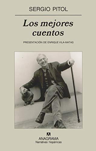 Los mejores cuentos (Narrativas hispánicas) por Sergio Pitol