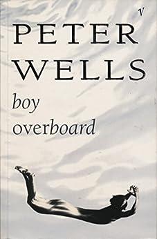 Boy Overboard von [Wells, Peter]