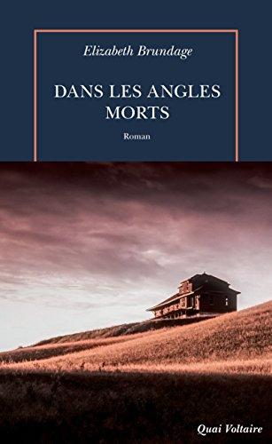 Dans les angles morts (Quai Voltaire) par Elizabeth Brundage