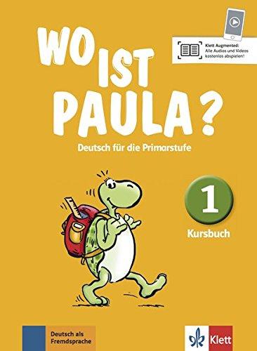 Wo Ist Paula?: Kursbuch 1