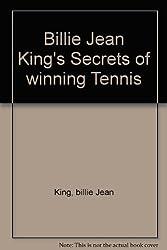 Billie Jean King's Secrets of winning Tennis