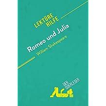Romeo Und Julia Von William Shakespeare Lekturehilfe Detaillierte Zusammenfassung Personenanalyse Interpretation