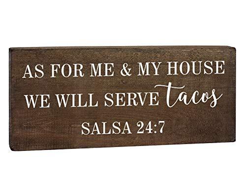 Elegant Signs Lustige Küchenschilder mit Spruch As for Me and My House We Will Serve Tacos Salsa 24:7