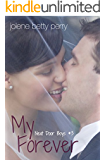 My Forever (The Next Door Boys Book 3)