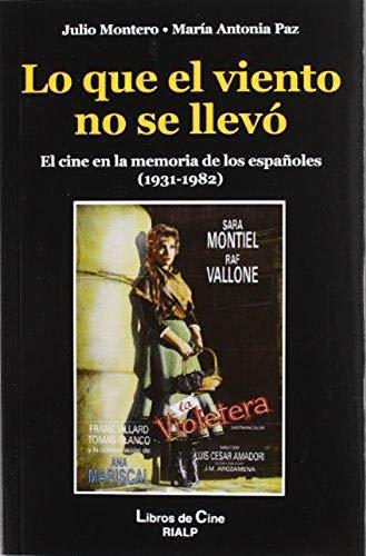 Lo que el viento no se llevó (Cine) por María Antonia Paz Rebollo