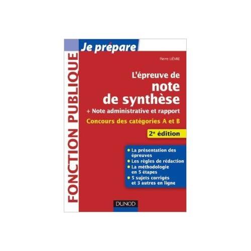 L'épreuve de note de synthèse - 2e édition de Pierre Lièvre ( 10 août 2011 )