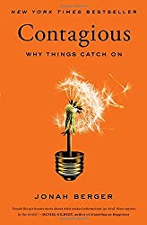 Contagious: Why Things Catch on by Jonah Berger (2016-05-03)