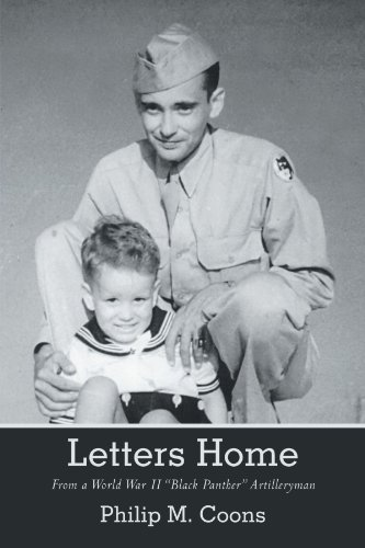 Letters Home: From A World War II Black Panther Artilleryman by Philip M. Coons (2012-03-30)