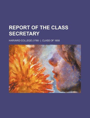 Report of the Class Secretary