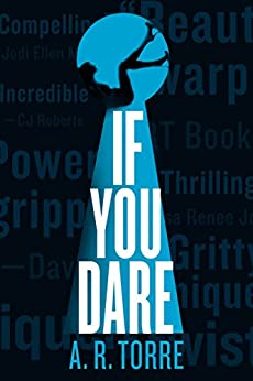 If You Dare (A Deanna Madden Novel Book 3) by [Torre, A. R., Torre, Alessandra]