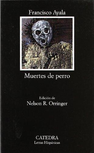 Muertes de perro (Letras Hispánicas)