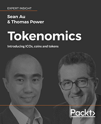 Tokenomics: Introducing ICOs, coins and tokens (English Edition)