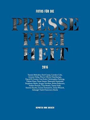Fotos für die Pressefreiheit 2016: Reporter ohne Grenzen