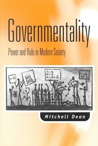 Governmentality : Power and Rule in Modern Society by Mitchell M Dean (1999-10-04)