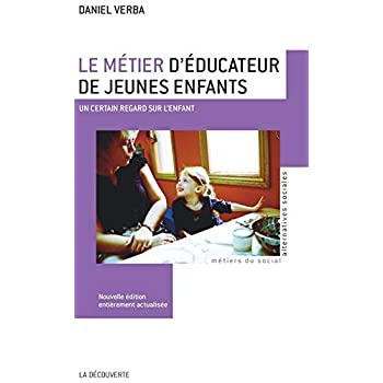 Le métier d'éducateur de jeunes enfants