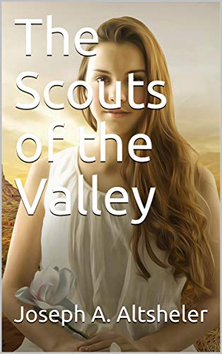 The Scouts of the Valley (English Edition)
