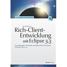 Java-Entwicklung mit Eclipse 3.3: Anwendungen, Plugins und Rich Clients