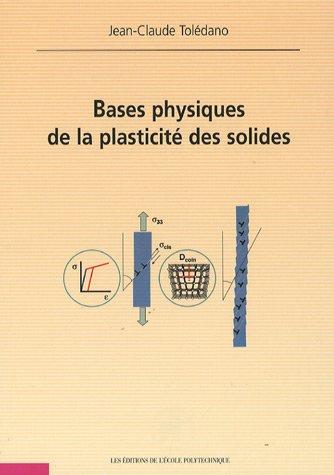 Bases physiques de la plasticité des solides