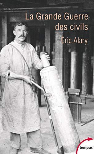 La Grande Guerre des civils par Eric ALARY