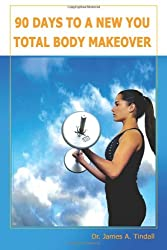 90 Days to a New You: Total Body Makeover