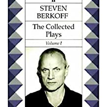 """The Collected Plays Volume 1: """"East"""", """"West"""", """"Greek"""", """"Sink the Belgrano!"""", """"Massage"""" and """"Lunch"""": """"East"""", """"West"""", """"Greek"""", """"Sink the Belgrano!"""", """"Massage"""" and """"Lunch"""" v. 1"""