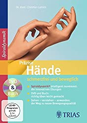 Präzise Hände - schmerzfrei und beweglich: DVD & Buch