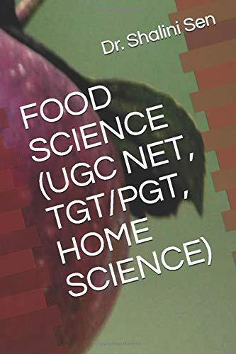 FOOD SCIENCE (UGC NET, TGT/PGT, HOME SCIENCE)