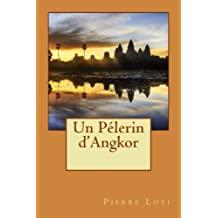 Un Pélerin d'Angkor
