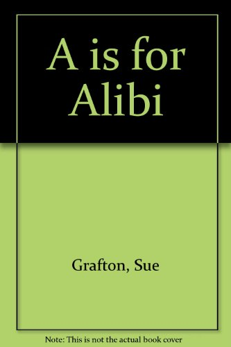 Book cover for A is for Alibi