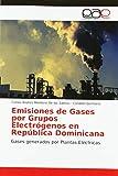 Emisiones de Gases por Grupos Electrógenos en República Dominicana: Gases generados por Plantas Eléctricas