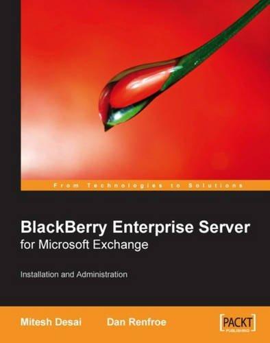 blackberry-enterprise-server-for-microsoft-r-exchange-by-dan-renfroe-23-oct-2007-paperback
