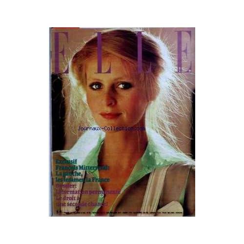 ELLE [No 1627] du 14/03/1977 - FRANCOIS MITTERRAND - LA GAUCHE LES FEMMES LA FRANCE - LA FORMATION PERMANENTE LE DROIT A UNE SECONDE CHANCE.