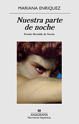 Nuestra parte de noche (Narrativas hispánicas nº 636) (Spanish Edition)
