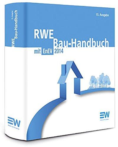 RWE Bau-Handbuch: mit EnEV 2014 -