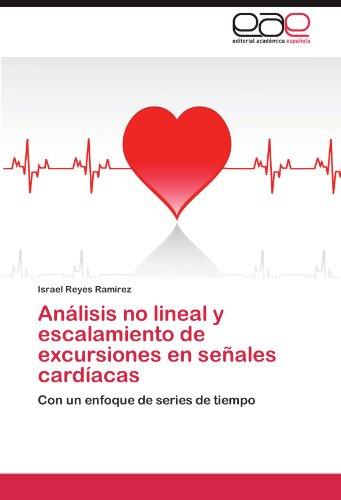 Análisis no lineal y escalamiento de excursiones en señales cardíacas: Con un enfoque de series de tiempo