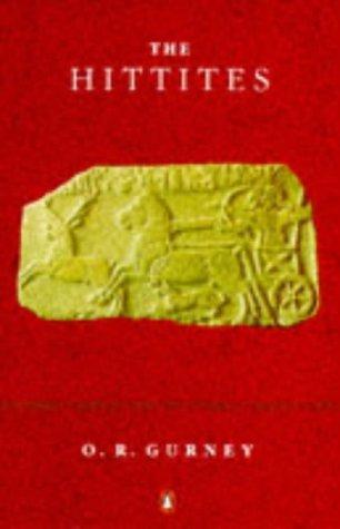The Hittites by O. R. Gurney (1991-02-05)