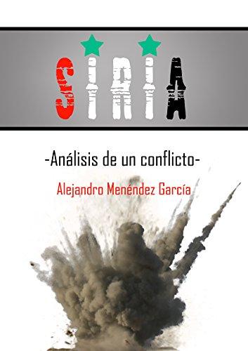 Siria: Análisis de un conflicto par Isabel Linares Beltrán