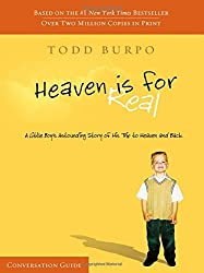 Heaven Is for Real Conversation Guide by Todd Burpo (2011-11-01)