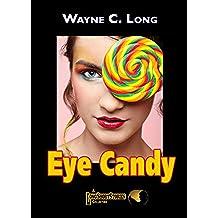 Eye Candy (English Edition)